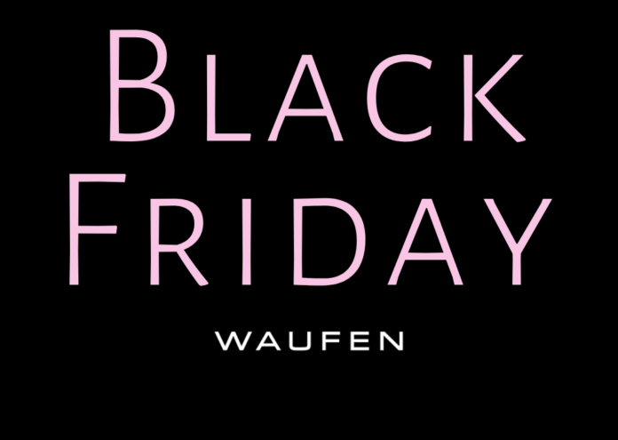 Black Friday Waufen 2019